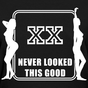 XX never looked this good Women's T-Shirts - Women's T-Shirt