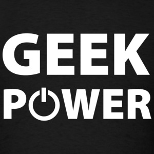 Geek Power - Men's T-Shirt