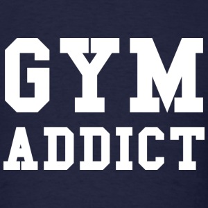 Gym Addict - Men's T-Shirt