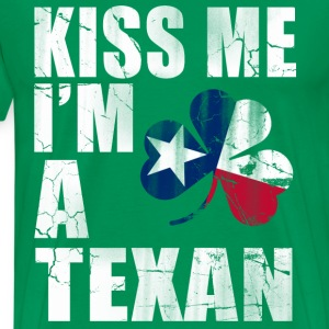Kiss Me I'm A Texan T-Shirts - Men's Premium T-Shirt