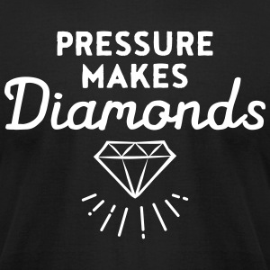 Pressure Makes Diamonds T-Shirts - Men's T-Shirt by American Apparel