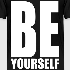 Be yourself Baby & Toddler Shirts - Toddler Premium T-Shirt