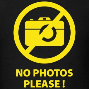 No Photos Please ! - Men's T-Shirt