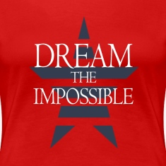 Dream The Impossible Womens Crew Neck Tee