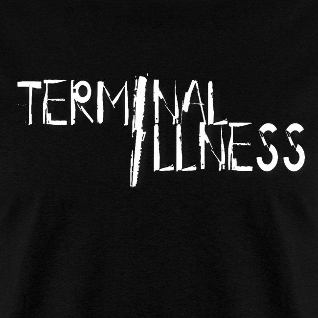 Terminal ILLness T-shirt