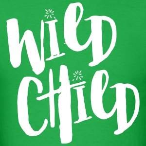 Wild Child Funny Quote T-Shirts - Men's T-Shirt