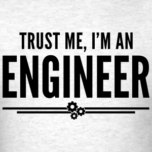 Trust Me Engineer Funny Quote T-shirts - T-shirt pour hommes