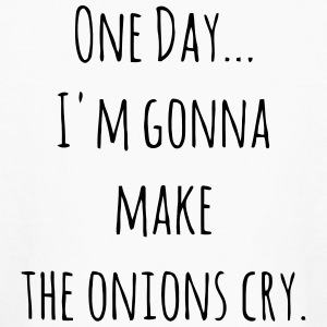 ONE DAY - I'M GONNA MAKE THE ONIONS CRY. Kids' Shirts - Kids' Long Sleeve T-Shirt