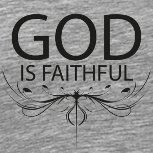 God is faithful T-Shirts - Men's Premium T-Shirt