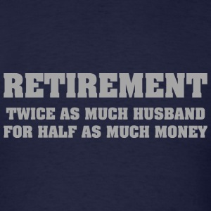 Retirement - Men's T-Shirt