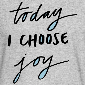 TODAY I CHOOSE JOY Long Sleeve Shirts - Men's Long Sleeve T-Shirt