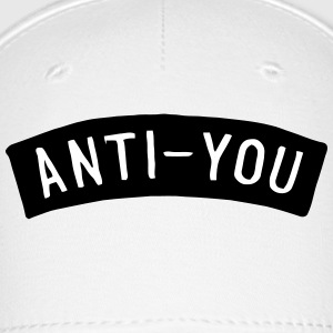 ANTI YOU Caps - Baseball Cap
