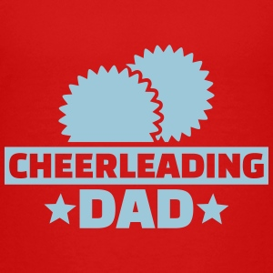 Cheerleading Dad Kids' Shirts - Kids' Premium T-Shirt