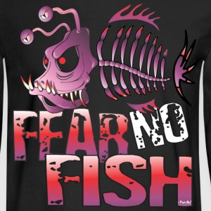 Fear No Fish Long Sleeve Shirts - Men's Long Sleeve T-Shirt