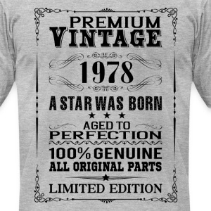 PREMIUM VINTAGE 1978 T-Shirts - Men's T-Shirt by American Apparel