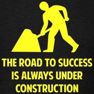 The Road To Success - Men's T-Shirt