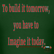 Design ~ To Build it tomorrow