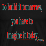 Design ~ To Build it tomorrow