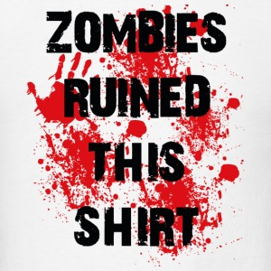 Zombies Ruined This Shirt - Men's T-Shirt