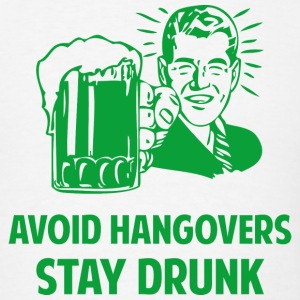 Avoid Hangovers Stay Drunk - Men's T-Shirt