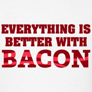 Everything Is Better With Bacon - Men's T-Shirt
