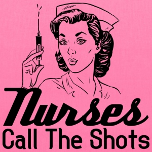Nurses call the shots tote - Tote Bag