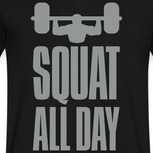 Funny Gym Squat All Day T-Shirts - Men's V-Neck T-Shirt by Canvas