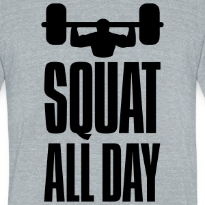 Funny Gym Squat All Day T-Shirts - Unisex Tri-Blend T-Shirt by American Apparel