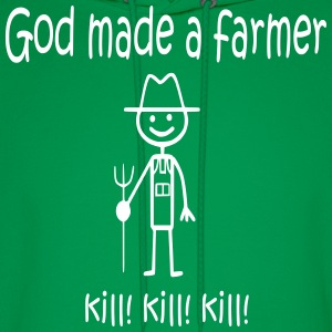 God Made a Farmer KILL KILL KILL Hoodies - Men's Hoodie