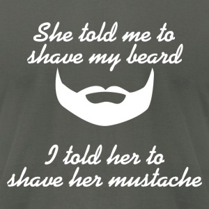 Shave Your Stache T-Shirts - Men's T-Shirt by American Apparel