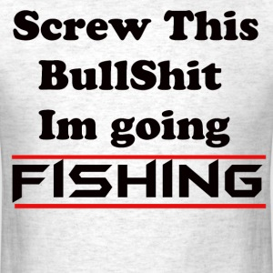 No Bs Fishing - Men's T-Shirt