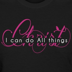I CAN DO ALL THINGS [THROUGH] CHRIST
