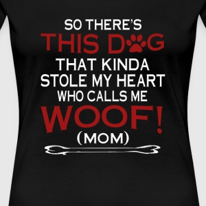 This Dog Stole My Heart! - Women's Premium T-Shirt