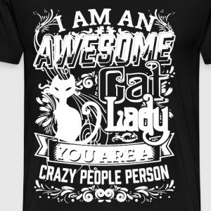 I Am An Awesome Cat Lady - Men's Premium T-Shirt