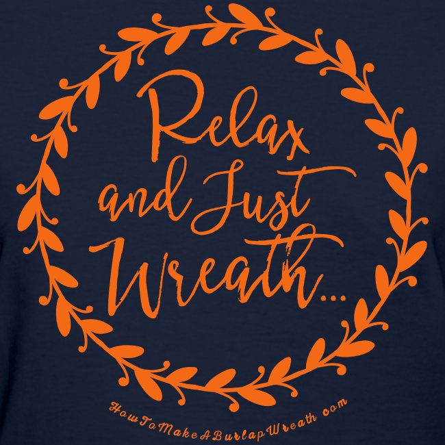 Relax and Just Wreath - Navy and Orange T-shirt