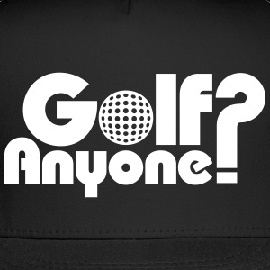 Golf Anyone? Caps - Trucker Cap