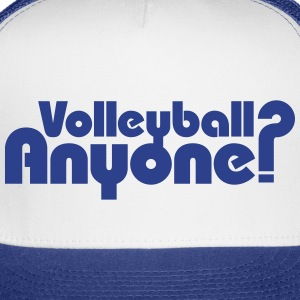 Volleyball Anyone? Caps - Trucker Cap