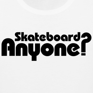 Skateboard Anyone? Tank Tops - Men's Premium Tank