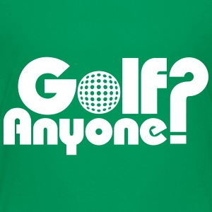 Golf Anyone? Kids' Shirts - Kids' Premium T-Shirt