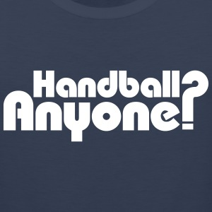 Handball Anyone? Tank Tops - Men's Premium Tank