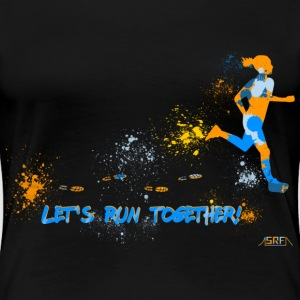 Let's run together! Women's T-Shirts - Women's Premium T-Shirt