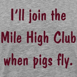 0263 - Pigs Fly - Men's Premium T-Shirt