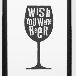 Wish you were beer case for iphone - iPhone 6/6s Rubber Case