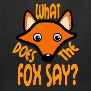 What Does the Fox Say - Tote Bag