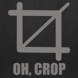 Oh Crop - Tote Bag
