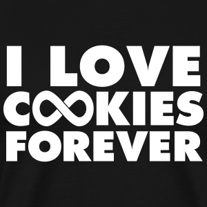 I Love Cookies Forever T-Shirts - Men's Premium T-Shirt