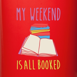 My weekend is all booked Book Reading T Shirt Mugs & Drinkware - Full Color Mug