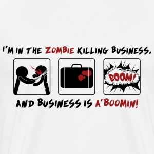 Zombie Killing Business - Men's Premium T-Shirt
