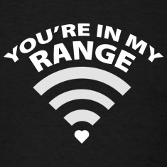 You're In My Range