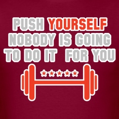 push-yourself T-Shirts
